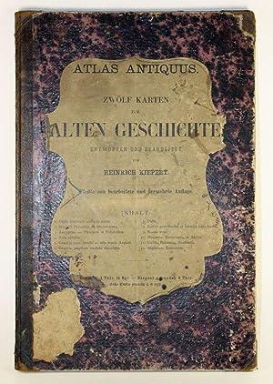 Atlas Antiquus. Zwölf Karten zur Alten Geschichte.: Kiepert, Heinrich