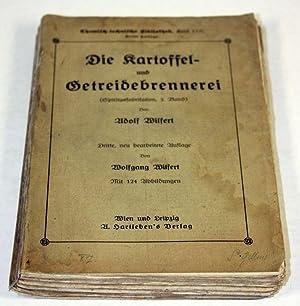 Die Kartoffel- und Getreidebrennerei (Spiritusfabrikation, 2. Bd.). Handbuch für ...