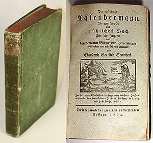 Der aufrichtige Kalendermann. Ein gar kurioses und nützliches Buch. Für die Jugend und ...