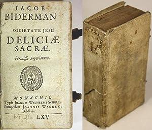 Societate Jesu Deliciae Sacrae.: Biderman, Iacob