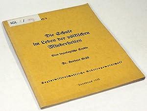 Die Schule im Leben der völkischen Minderheiten. Eine soziologische Studie.: Kröll, Herbert