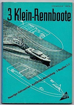 3 Kleinrennboote mit einem neuartigen Elektro-Antrieb. Bauanleitung mit 3 Bauplänen im Ma&...
