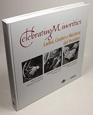 Celebrating Minorities. Ladini, Cimbri e Mòcheni del: Battisti, Alberta /