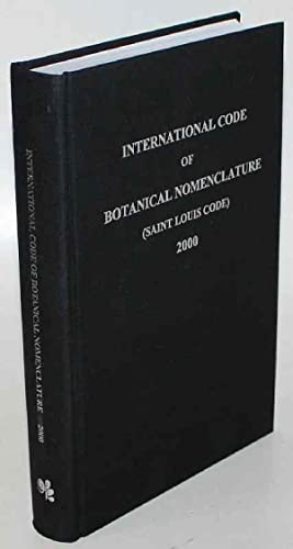 International Code of Botanical Nomenclature (Saint Louis Code). Adopted by the Sixteenth Interna...