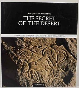 The Secret of the Desert. The Rock: Lutz, Rüdiger /