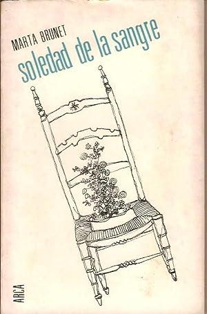 SOLEDAD DE LA SANGRE: MARTA BRUNET