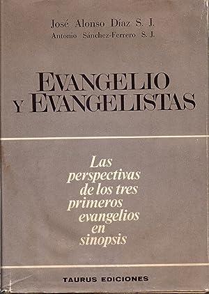 EVANGELIO Y EVANGELISTAS: JOSE ALONSO DIAZ