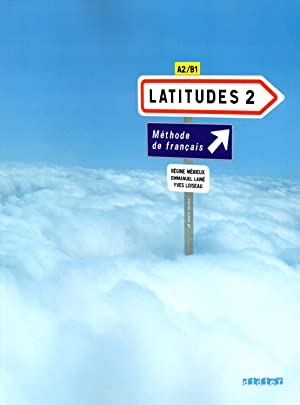 LATITUDES 2 A2/B1 - LIVRE: MERIEUX, REGINE