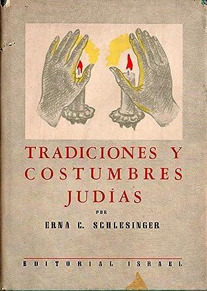 TRADICIONES Y COSTUMBRES JUDIAS: ERNA C. SCHLESINGER
