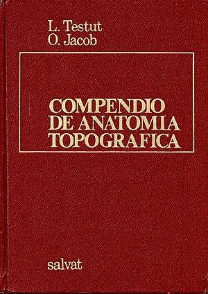 COMPENDIO DE ANATOMIA TOPOGRAFICA: L. TESTUT, O.