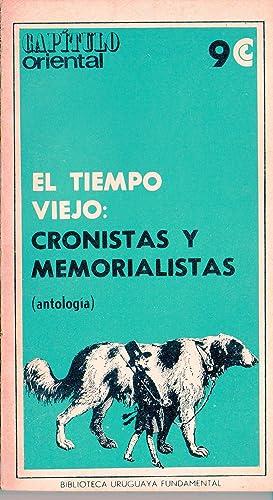 EL TIEMPO VIEJO: CRONISTAS Y MEMORIALISTAS: CARLOS REAL DE