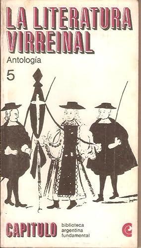 LA LITERATURA VIRREINAL - ANTOLOGIA: Bernardo Canal Feijoo