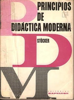 PRINCIPIOS DE DIDACTICA MODERNA: Karl Stocker