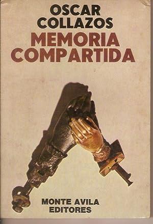 MEMORIA COMPARTIDA (novela): OSCAR COLLAZOS
