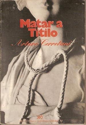 MATAR A TITILO: ARTURO CERRETANI