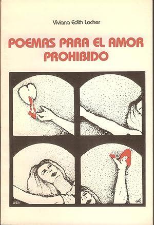 POEMAS PARA EL AMOR PROHIBIDO: VIVIANA EDITH LACHER