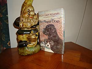 THE PLAGUE DOGS+++AUTHOR'S THIRD BOOK+++FORST EDITION FIRST: RICHARD ADAMS