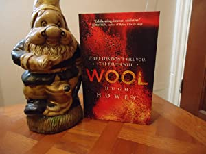 WOOL+++SIGNED AND DATED+++FIRST IN SERIES+++FIRST EDITION FIRST: HUGH HOWEY (SIGNED