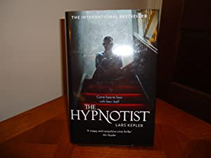 THE HYPNOTIST+++TREBLE SIGNED LINED AND LOCATED (LONDON): LARS KEPLER (SIGNED