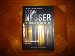 THE INSPECTOR AND SILENCE+++SIGNED+++A SUPERB UK UNCORRECTED: HAKAN NESSER (SIGNED)