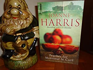 PEACHES FOR MONSIEUR LE CURE+++SIGNED+++UK UNCORRECTED PROOF: JOANNE HARRIS (SIGNED)
