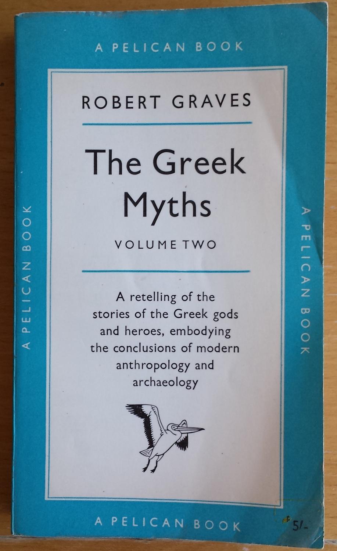 The Greek Myths Volume 2