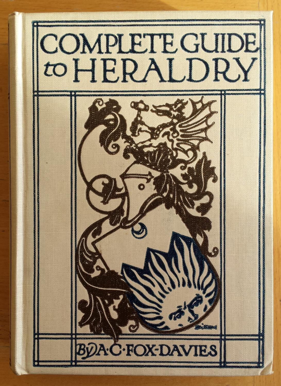 A complete guide to heraldry kindle edition by arthur charles.