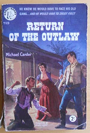 Return Of The Outlaw: Michael Carder
