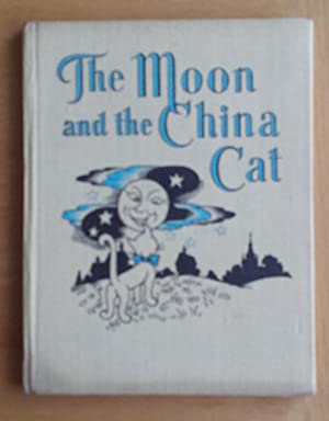 The Moon and The China Cat and: Elizabeth Keane