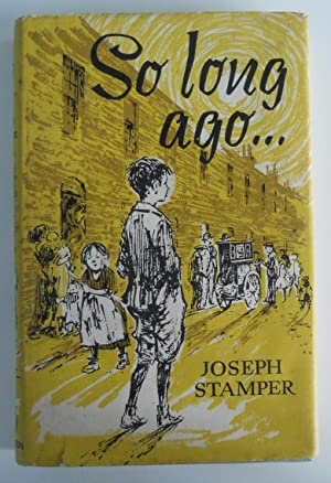 So Long Ago: Joseph Stamper