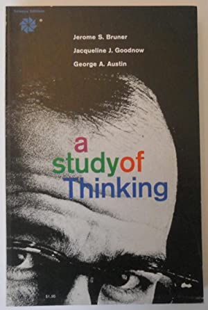 A Study of Thinking: Jerome S Bruner,