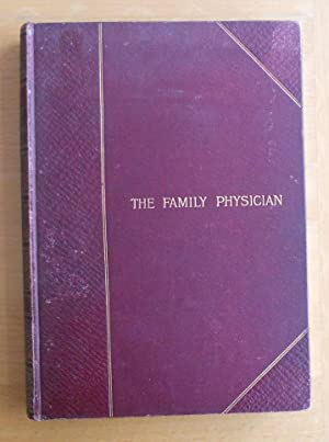The Family Physician A Manual of Domestic Medicine Volume 1