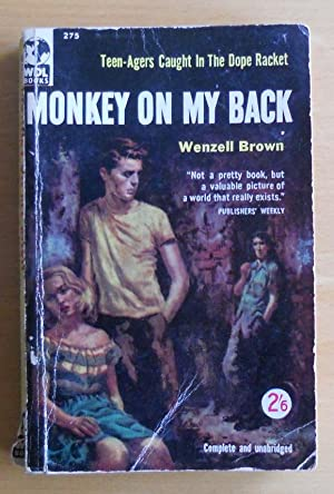 Monkey On My Back: Wenzell Brown
