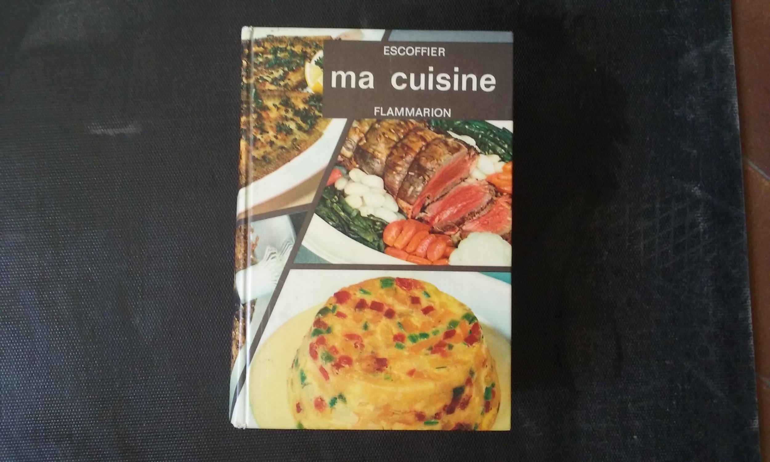 ma cuisine 2500 recettes par escoffier auguste