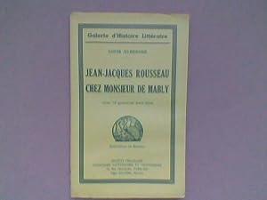 Jean-Jacques Rousseau chez Monsieur de Mably: AURENCHE Louis