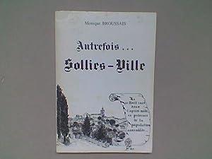 Autrefois Solliès-Ville: BROUSSAIS Monique