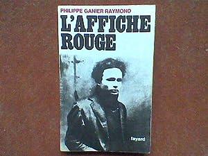 L'Affiche rouge: GANIER RAYMOND Philippe