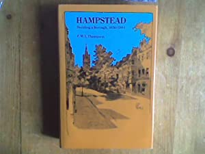 Hampstead. Building a Borough, 1650-1964
