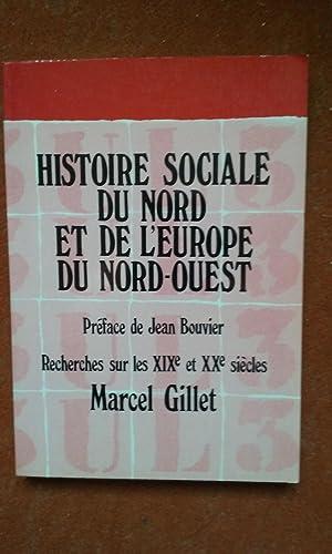 Histoire sociale du Nord et de l'Europe: GILLET Marcel