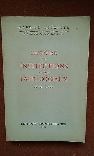 Histoire des Institutions et des faits sociaux: LEPOINTE Gabriel
