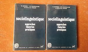 Sociolinguistique. Approches - Théories - Pratiques. Actes: GARDIN Bernard -