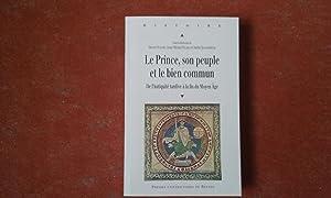 Le Prince, son peuple et le bien: OUDART Hervé -