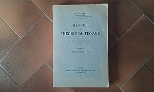 Manuel de théorie du tissage - Tome: VILLARD C.