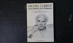 Michel Corboz ou la Passion de la: HALBREICH Harry -