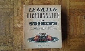 Le Grand Dictionnaire de Cuisine: DUMAS Alexandre