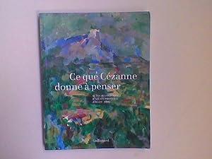 Ce que Cézanne donne à penser. Actes: COUTAGNE Denis (présenté