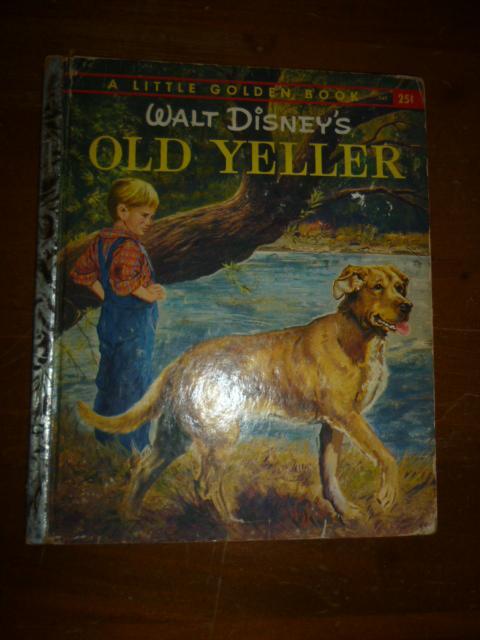 Walt Disney S Old Yeller A Little Golden Book By Walt Disney