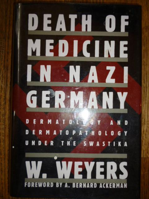 Death of Medicine in Nazi Germany: