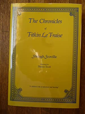 The Chronicles of Fitkin Le Fraise