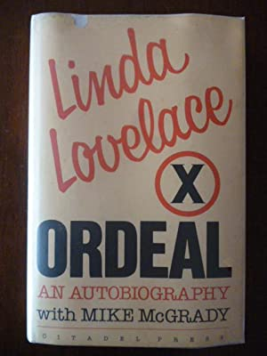 Ordeal: An Autobiography: Lovelace, Linda; McGrady,
